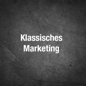 Klassisches Marketing
