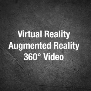 Virtual Reality | Augmented Reality | 360° Video